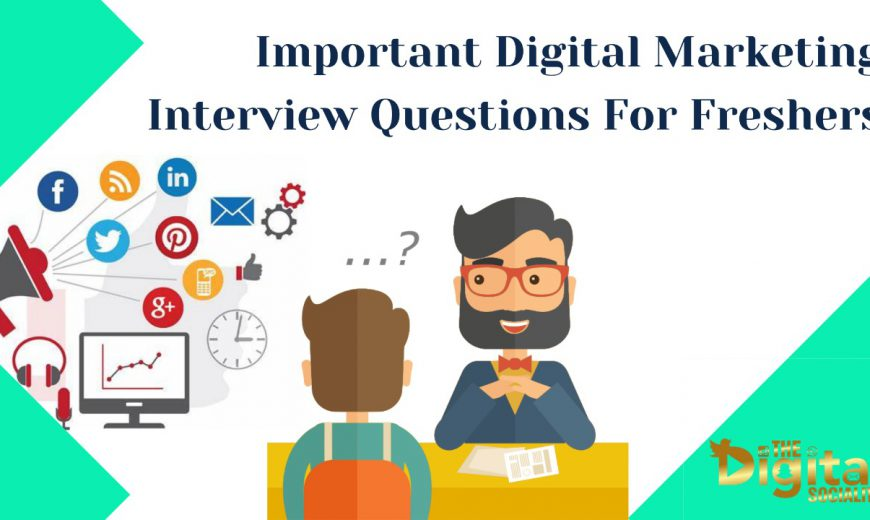 Digital Marketing Interview Questions for Freshers in 2021