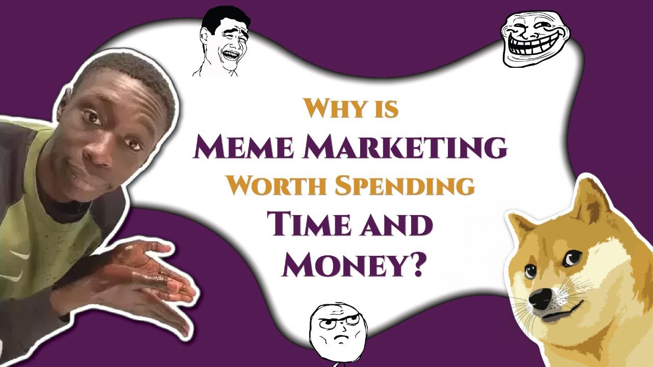 Benefits of Meme Marketing in Digital Marketing