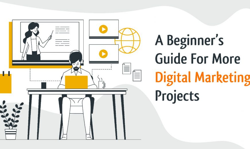 how to get digital marketing projects in 2021?