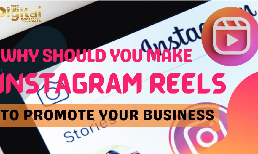 Instagram Reels To Promote Business
