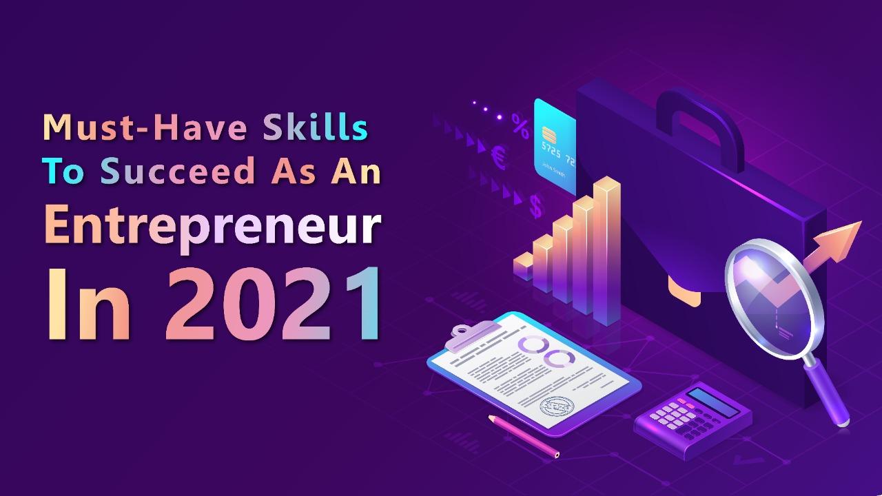 Succeed As An Entrepreneur in 2021